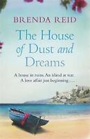 The House of Dust and Dreams by Brenda Reid (Paperback)