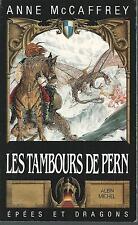 Les Tambours de Pern.Anne McCAFFREY.Epees & dragons SF43