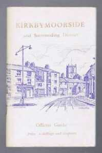Yorkshire: Rush & Hayes; Kirkbymoorside and Surrounding District, Official Guide