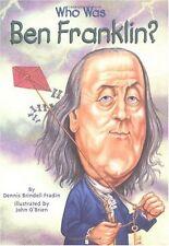 Who Was Ben Franklin? by Dennis Brindell Fradin
