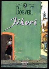 JULIEN BOISVERT Tome 3 Jikuri EO 1992 Très bon état