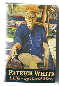 PATRICK WHITE a Life by David Marr 1991 SIGNED 1st Ed Hc Dj NOBEL PRIZE  WINNER