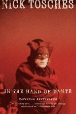 NEW - In the Hand of Dante:  A Novel by Tosches, Nick