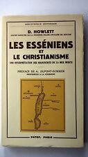 LES ESSENIENS ET LE CRHISTIANISME - UNE INTERPRETATION MANUSCRITS DE  MER MORTE