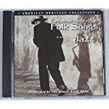 Greatest American Folk Songs: In the Tradition of Jazz (CD, 2003)