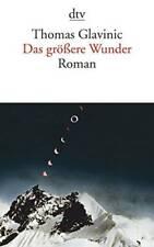 Das Grossere Wunder (German Edition) - Paperback By Glavinic, Thomas - GOOD