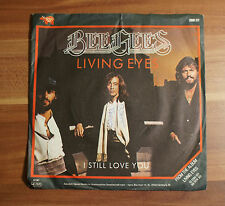 "Single 7"" Vinyl Bee Gees - Living Eyes + I still love you TOP!"