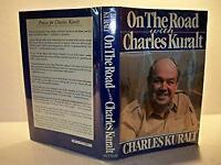 On the Road with Charles Kuralt Hardcover Charles Kuralt