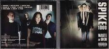 Spike 1000 waste of skin (2001, us) [CD album]