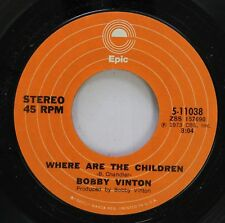 Rock 45 Bobby Vinton - Where Are The Children / I Can'T Believe That It'S All Ov