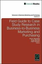 Advances in Business Marketing and Purchasing: Field Guide to Case Study...