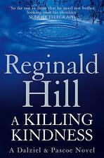 A Killing Kindness by Reginald Hill (Paperback)