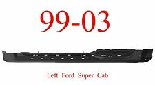 99 03 Ford Left Super Cab Extended Rocker Panel, F150, 4 Door Truck, 1.2MM Thick