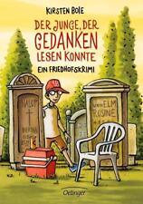 Der Junge, der Gedanken lesen konnte Ein Friedhofskrimi von Kirsten Boie (2012,…
