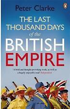 Last Thousand Days of the British Empire: The Demise of a Superpower,-ExLibrary