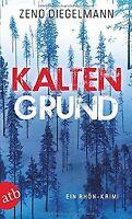 Kaltengrund: Ein Rhön-Krimi von Diegelmann, Zeno | Buch | Zustand sehr gut