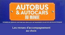 Hachette - Autobus & autocars  du Monde - Fascicules d'accompagnement (au choix)