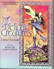 DELICATE CREATURESJ. Michael Straczynski Michael Zulli Fairy Castle