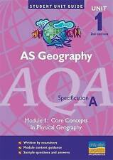 Very Good, AS Geography AQA(A) Unit 1: Core Concepts in Physical Geography, 2nd