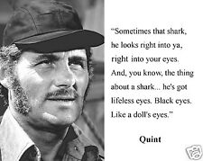 """Quint Robert Shaw Jaws Movie """"sometimes..."""" Quote 8 x 10 Photo Picture # d1"""