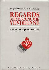 Livre regards sur l'économie vendéenne Jacques Oudin book