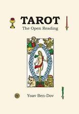 Tarot - the Open Reading: By Ben-Dov, Yoav