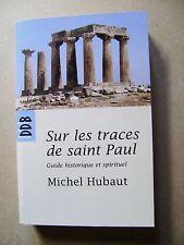 Livre Sur les traces de Saint Paul  guide historique et spirituel  /B14