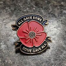 ALL GAVE SOME, SOME GAVE ALL POPPY ENAMEL PIN BADGE | REMEMBRANCE DAY | CHARITY