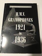 Book His Masters Voice HMV Gramophones 1921 to 1936 B. Williamson - Gramophone