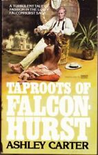 Taproots of Falconhurst Carter, Ashley