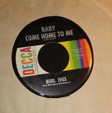 BURL IVES 45 - BABY COME HOME TO ME 1960s CALYPSO POP