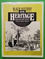 RARE - OUR HERITAGE BLACK HISTORY PRINCESS ANNE COUNTY VIRGINIA by Hendrix