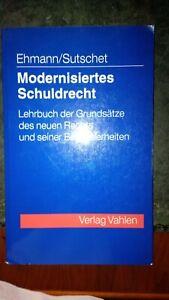 Ehmann/Sutschet:Modernisiertes Schuldrecht.Lehrbuch der Grundsätze des neuen Rec