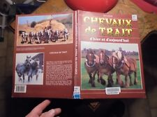 Attelage de Chevaux Cheval CHEVAUX DE TRAIT D'HIER ET D'AUJOURD'HUI 1988