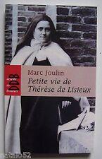 ) petite vie de Thérèse de Lisieux - Marc Joulin