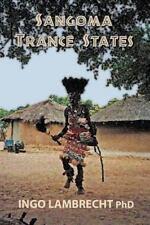 Sangoma Trance States: By Lambrecht, Ingo