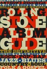 The Rolling Stone Album Guide: Completely New Reviews: Every Essential Album, Ev