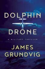Dolphin Drone - Grundvig, James Ottar - New Hardcover Book
