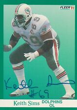 Keith Sims Autograph On A 1991 Fleer - Miami Dolphins - Free Ship