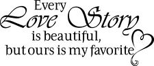 EVERY LOVE STORY IS BEAUTIFUL Decor vinyl wall decal quote Inspiration Stick 60""