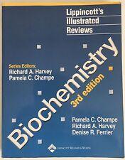 Lippincott's Illustrated Reviews Biochemistry 3E