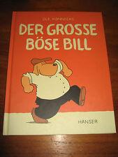 (E640) ALTES KINDERBUCH DER GROSSE BÖSE BILL OLE KÖNNECKE HANSER VERLAG 2006