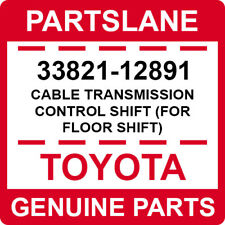 33821-12891 Toyota OEM CABLE TRANSMISSION CONTROL SHIFT (FOR FLOOR SHIFT)
