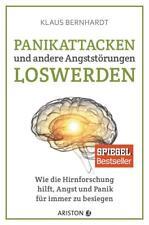 Panikattacken und andere Angststörungen loswerden von Klaus Bernhardt (2017, Taschenbuch)
