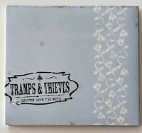 Tramps & Thieves Spittin' into the Wind [PA] (CD, 2006, Tramps & Thieves)