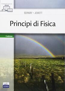 Principi di Fisica SERWAY Quinta edizione NUOVO