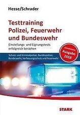 Hesse/Schrader: Testtraining Polizei, Feuerwehr und Bundeswehr - 9783849030476