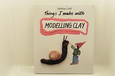 COSAS I MAKE WITH MODELADO CLAY/SABINE LOHF/RESERVA EN INGLÉS