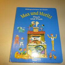 Max und Moritz und Plisch und Plum Bildergeschichten für Kinder - Pappbilderbuch