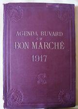 AGENDA BUVARD DU BON MARCHE 1917